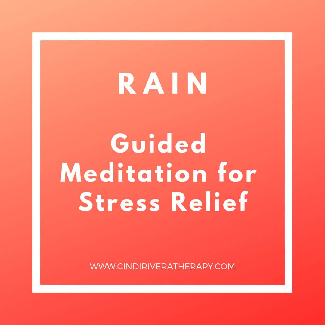 Cindi-Rivera-MFT-oakland-therapy-RAIN_guided_meditation